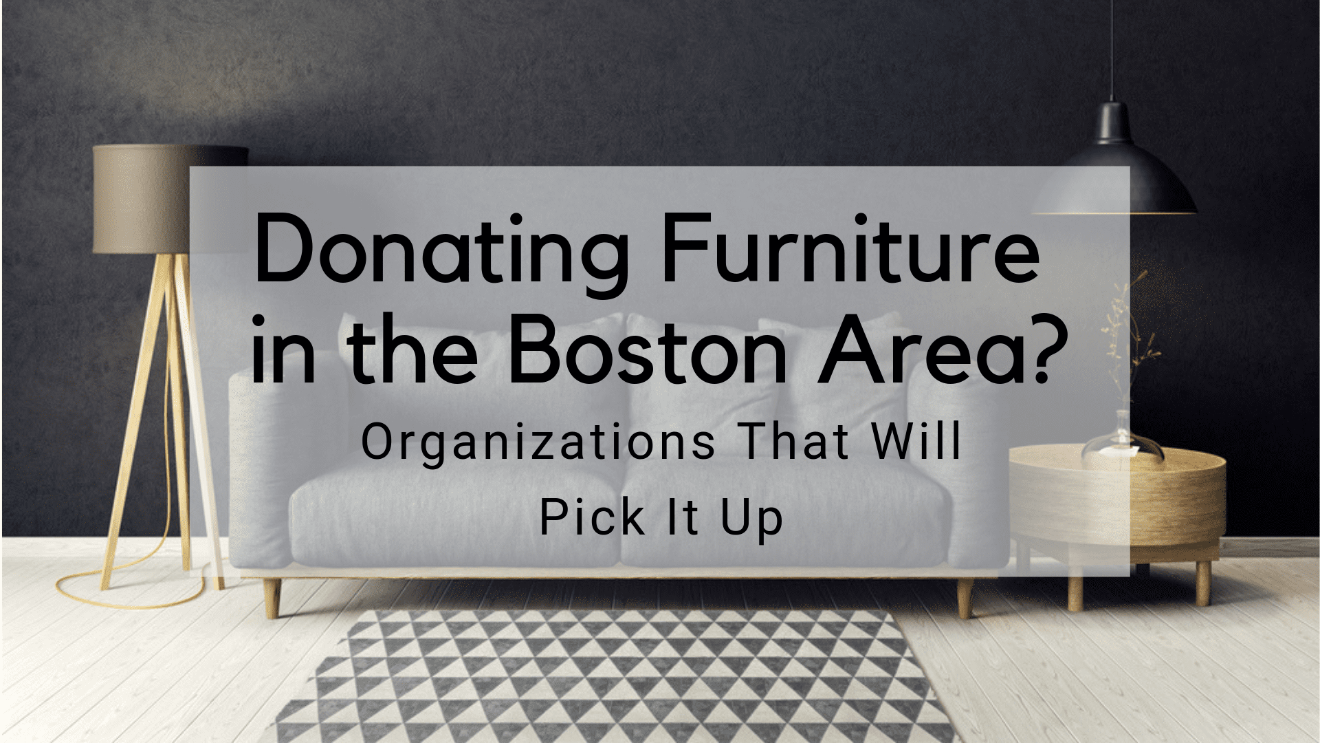 Donating Furniture In The Boston Area