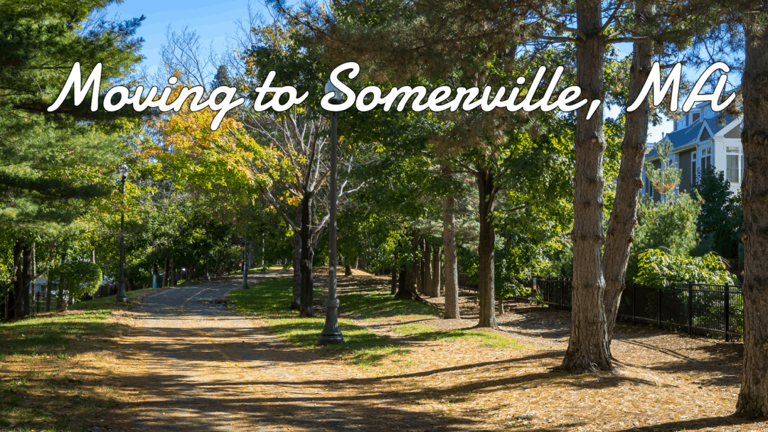 Ultimate Guide to Moving to Somerville, MA (2020)