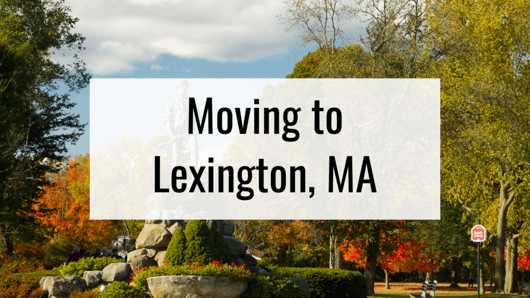 The Ultimate Guide to Living in Lexington, MA (2020)