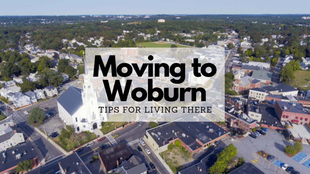 Moving to Woburn, MA (2020) Guide | Tips for Living There