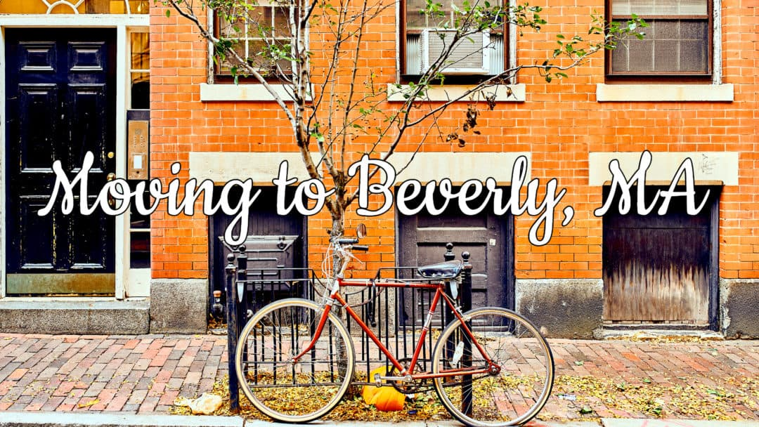 Living in Beverly MA Ultimate Guide (2020) | Should You Move There?