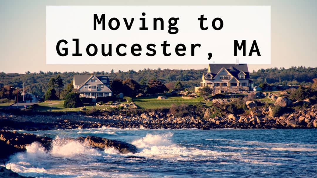 Living In & Moving To Gloucester MA | (2020) Ultimate Guide