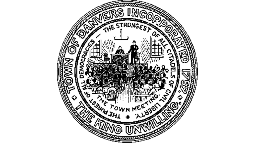 Town of Danvers Incorporated 1757 - The King Unwilling