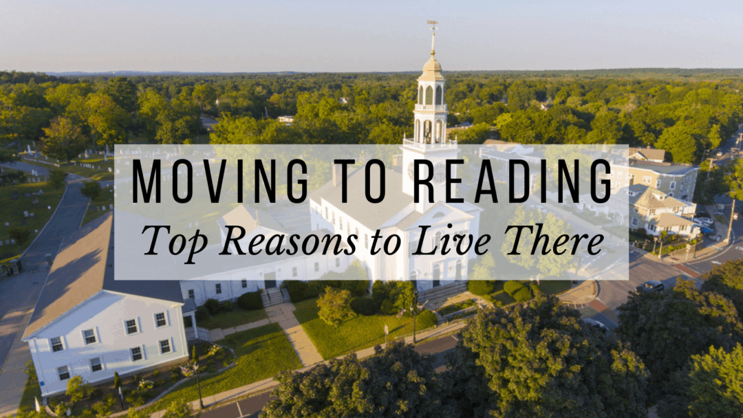 Moving To Reading, MA (2020) | 7 TOP REASONS to Live There