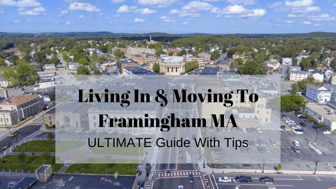 Living In & Moving To Framingham MA | (2020) ULTIMATE Guide With Tips