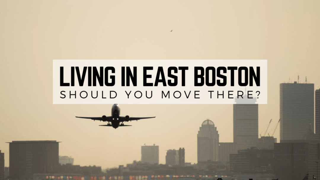 Living in East Boston, MA (2020) | Should You Move 🚚 to East Boston?