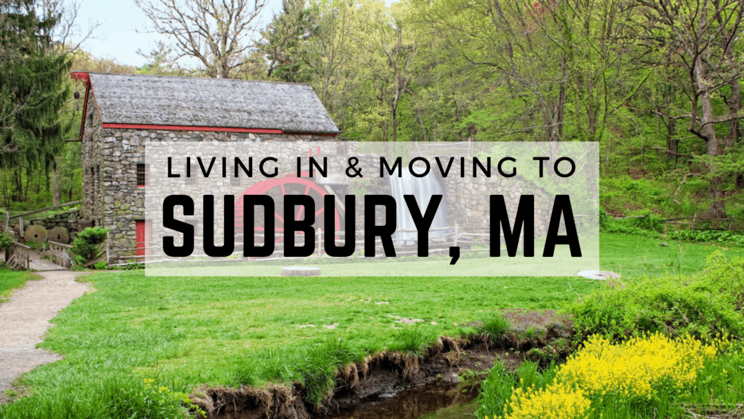 Sudbury, MA | The (2020) Ultimate Living In & Moving To Guide