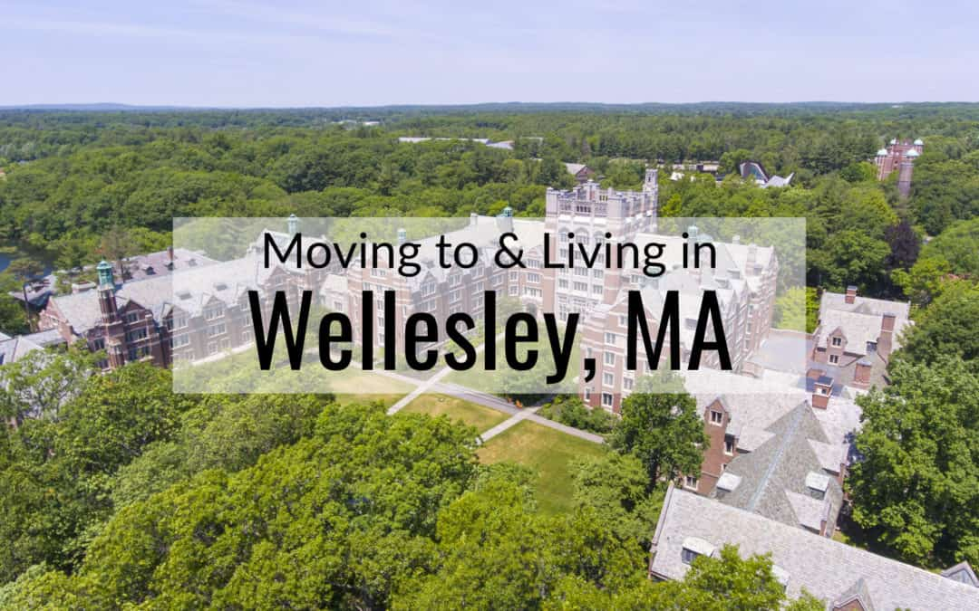 Living in Wellesley MA [2020] Tips 🎯 | Is Moving to Wellesley a Good Idea?
