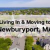 What's Living in Newburyport Like? [2021] ❓ | Moving to Newburyport MA Guide