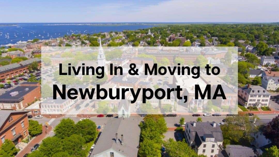 What's Living in Newburyport Like? [2021] ❓   Moving to Newburyport MA Guide