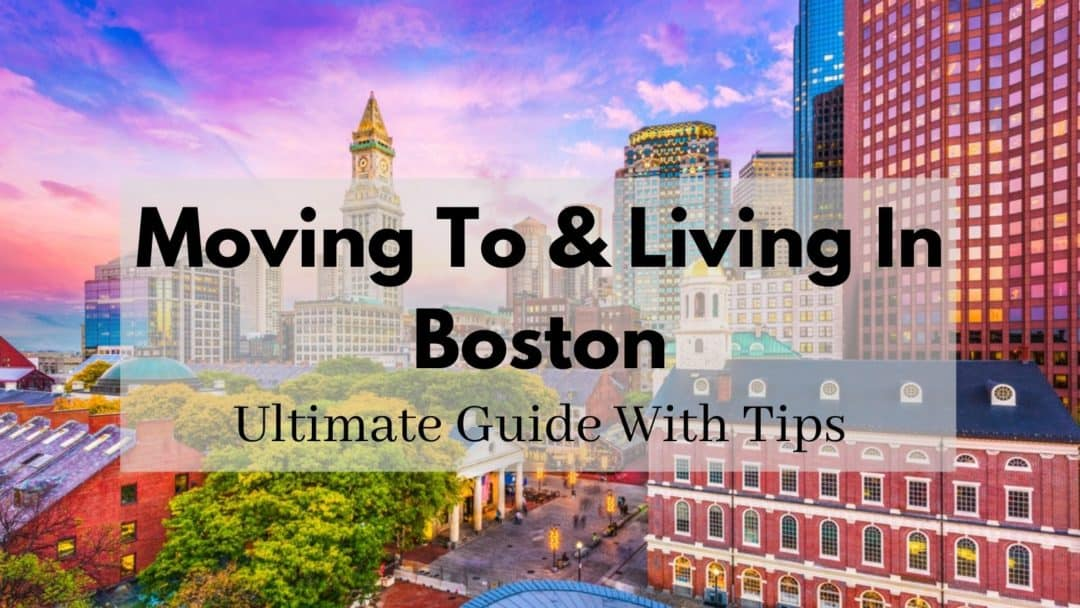 Will You Like Living in Boston? | [2021] 🏆 ULTIMATE Moving to Boston Guide